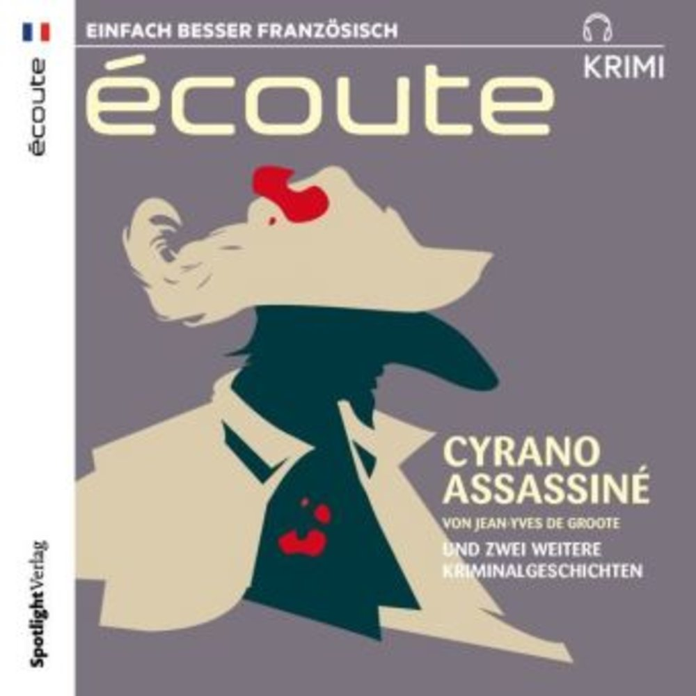 Écoute Krimi - Cyrano assassiné